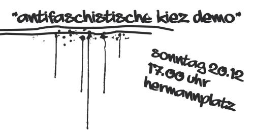Antifaschistische Kiezdemo am 20.12. - 17 Uhr - Hermannplatz