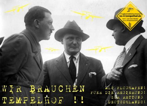 Be 4 Tempelhof - Wir brauchen Tempelhof - Als Flughafen -Als Weltkulturerbe - Als Nazipilgerort